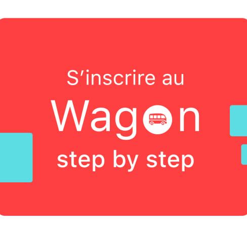 S'inscrire au Wagon : le process step by step