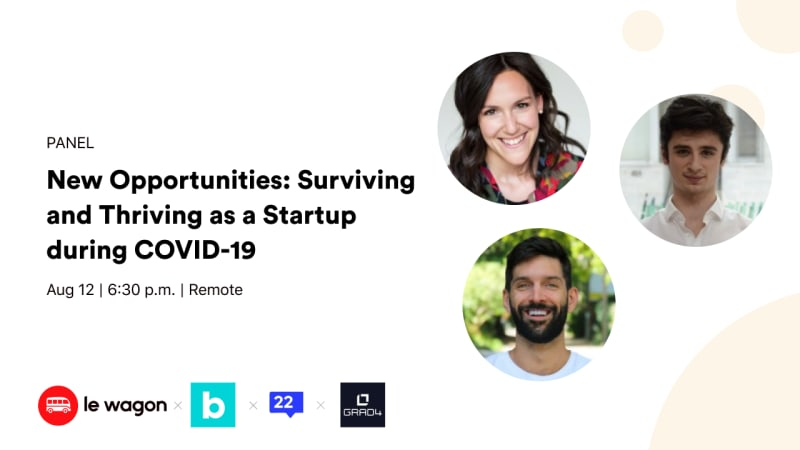 [Remote] New Opportunities: Surviving and Thriving as a Startup during COVID-19
