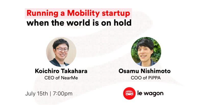Running a Mobility startup when the world is on hold - Talk with Startups