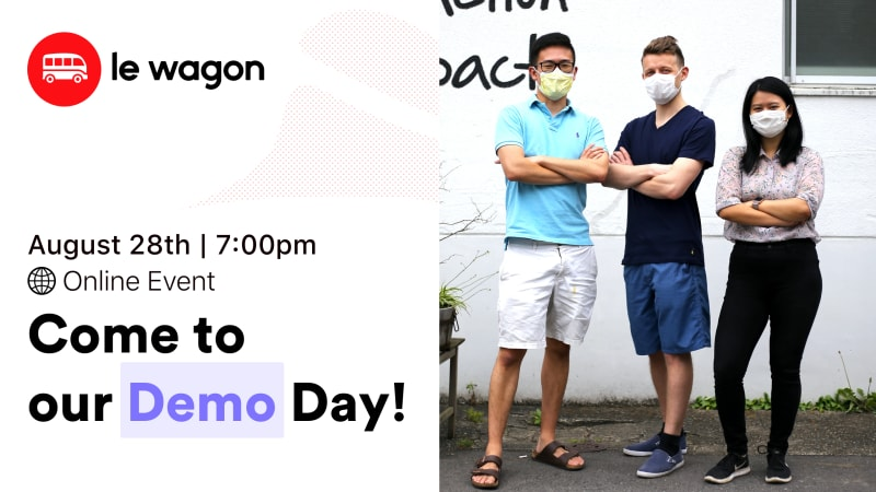 [Online Demo Day] Le Wagon Tokyo Coding Bootcamp - 2020 Summer Batches