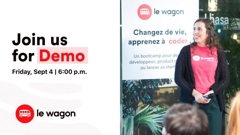 [Remote] Le Wagon Montréal Demo Day - Batch 438