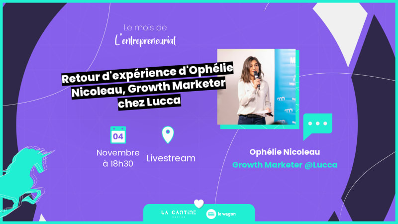 [Webinar] Apéro Talk avec Ophélie Nicoleau, Growth Marketer chez Lucca