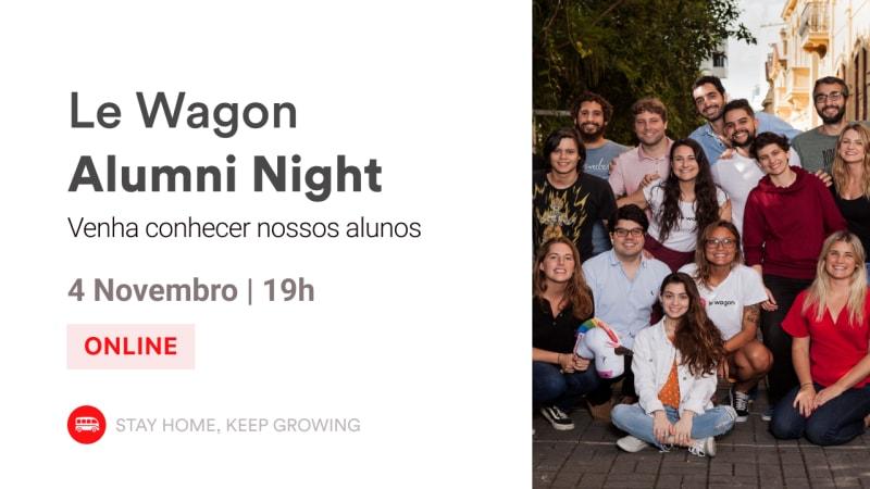 Alumni Night | Conheça nossos Alumni! | Le Wagon BH
