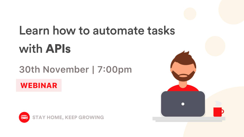 [Webinar] Discover how to automate tasks with APIs