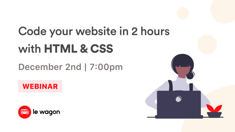 [Webinar] Learn to code your first website with HTML & CSS!