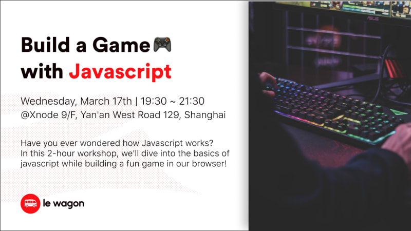 Build a Game with Javascript! 🎮