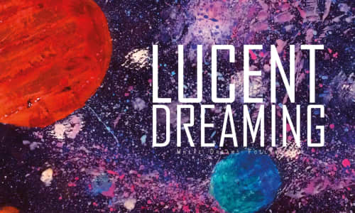 Lucent Dreaming, 19 October in our Weston Studio