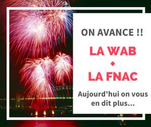 la-wab-s-associe-avec-fnac.png
