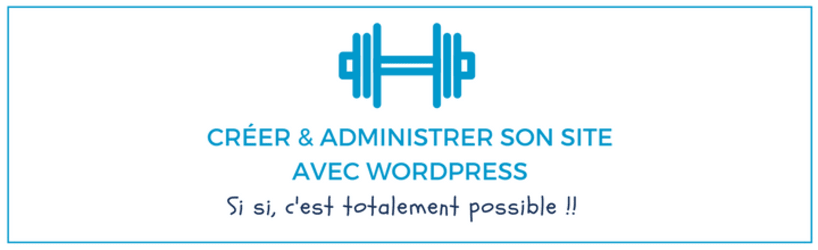 creer-et-administrer-son-site-sous-wordpress.png