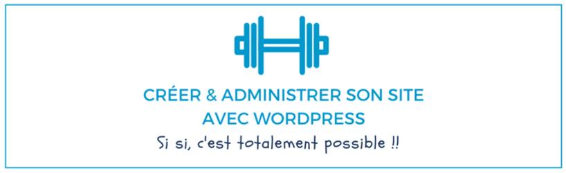 creer-et-administrer-son-site-sous-wordpress.png