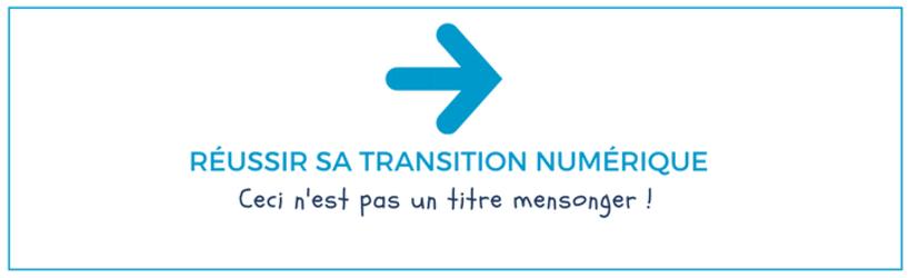 reussir-sa-transition-numerique-bandeau.png