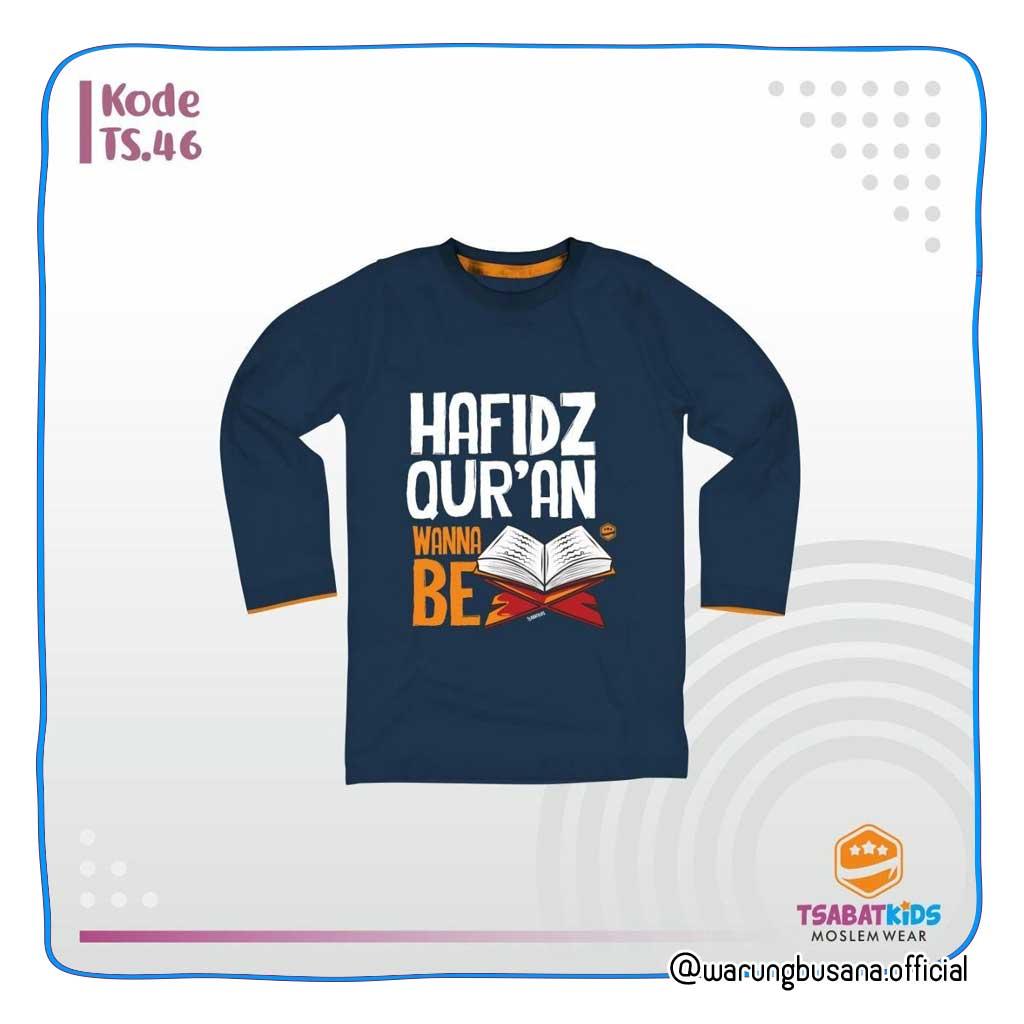 Kaos anak TSABATKIDS TS46 Hafidz Quran Wanna Be