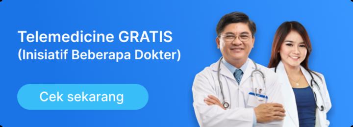 Telemedicine Gratis (Inisiatif Beberapa Dokter) - Cek Sekarang