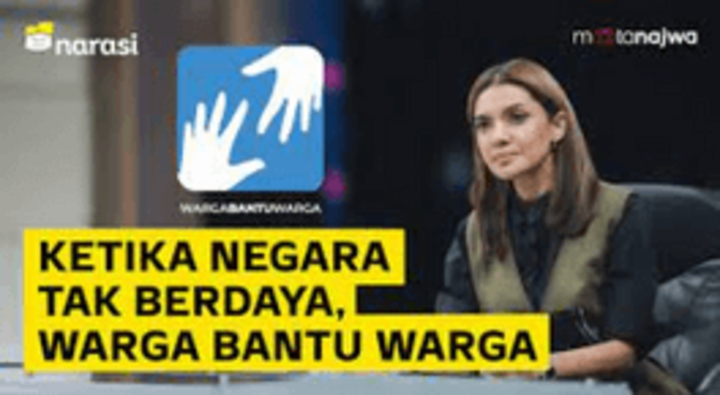 Tak Ada yang Lebih Kuat, Selain Warga Bantu Sesama - Warga Bantu Warga (Part 7)   Mata Najwa