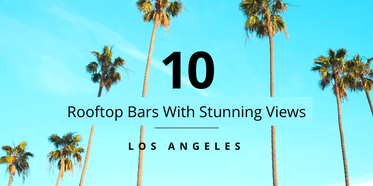 los angeles rooftop bars