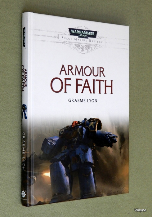 Image for Armour of Faith (Warhammer 40,000: Space Marine Battles)