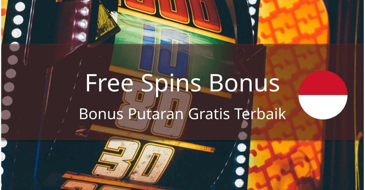best free spins bonuses indonesia
