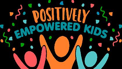 Positively Empowered kids festival