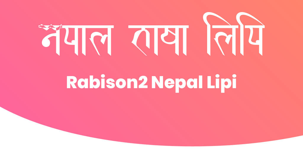 Rabison2 Nepal Lipi - Nepal Bhasa (Newari) Font
