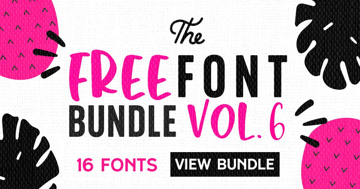 Free Font Bundle Vol. 6 - 16 Premium Font Collection