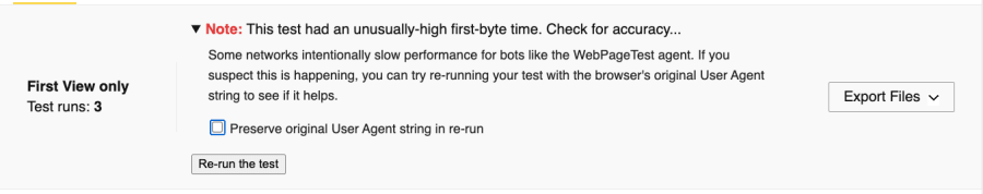 A screenshot of a warning noting that the test had an unusually-high first byte time, and offering a checkbox to re-run the test with the original user agent string preserved.