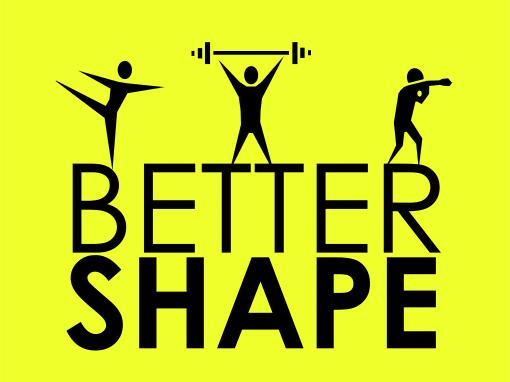 Better Shape
