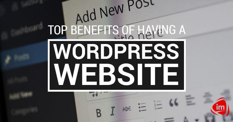 Top Benefits of Having a WordPress Website