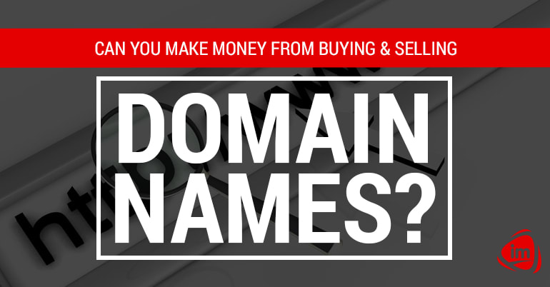 Can you make money from buying and selling domain names?