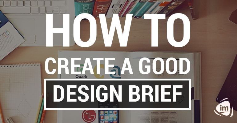 How to Create a Good Design Brief
