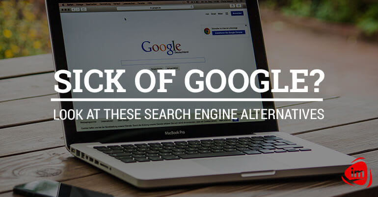 Sick of Google? Look at these search engine alternatives