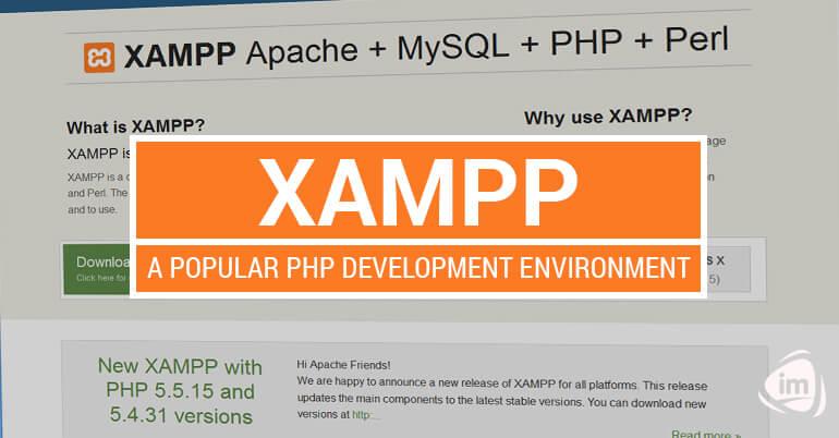 XAMPP: A Popular PHP Development Environment