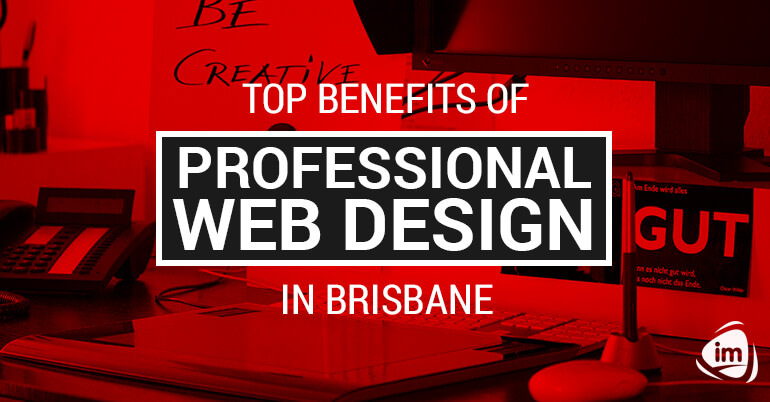 Top Benefits of Professional Web Design in Brisbane