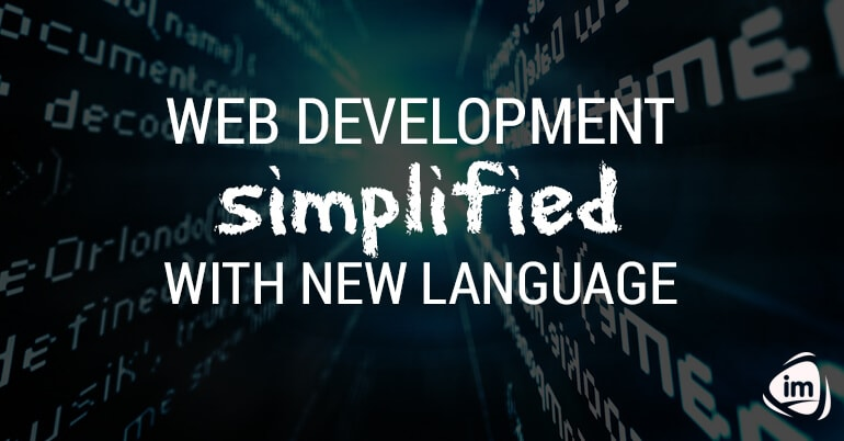 Web development simplified with new language