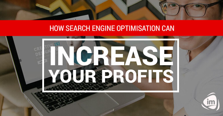 How Search Engine Optimisation Can Increase Your Profits