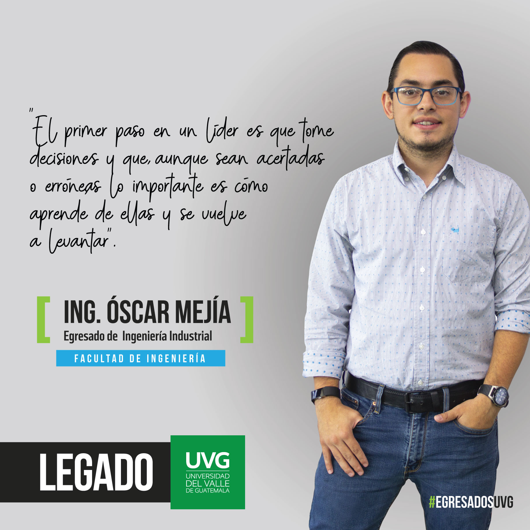 Legado UVG Ing. Óscar Mejía