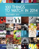 The top 100 things to watch in 2014