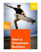 Start a streetwear business