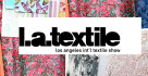 Los angeles int l textile show
