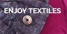 Enjoy textiles