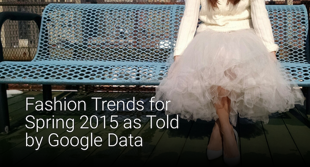 fashion-trends-for-spring-2015-as-told-by-google-data-1_lead