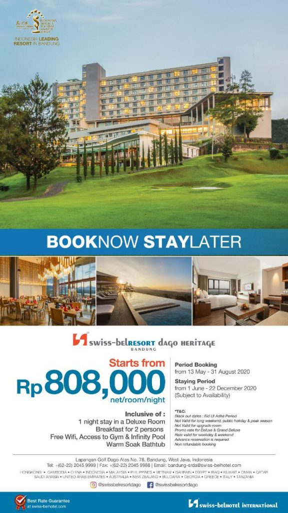 Promo Book Now Stay Later Bandung