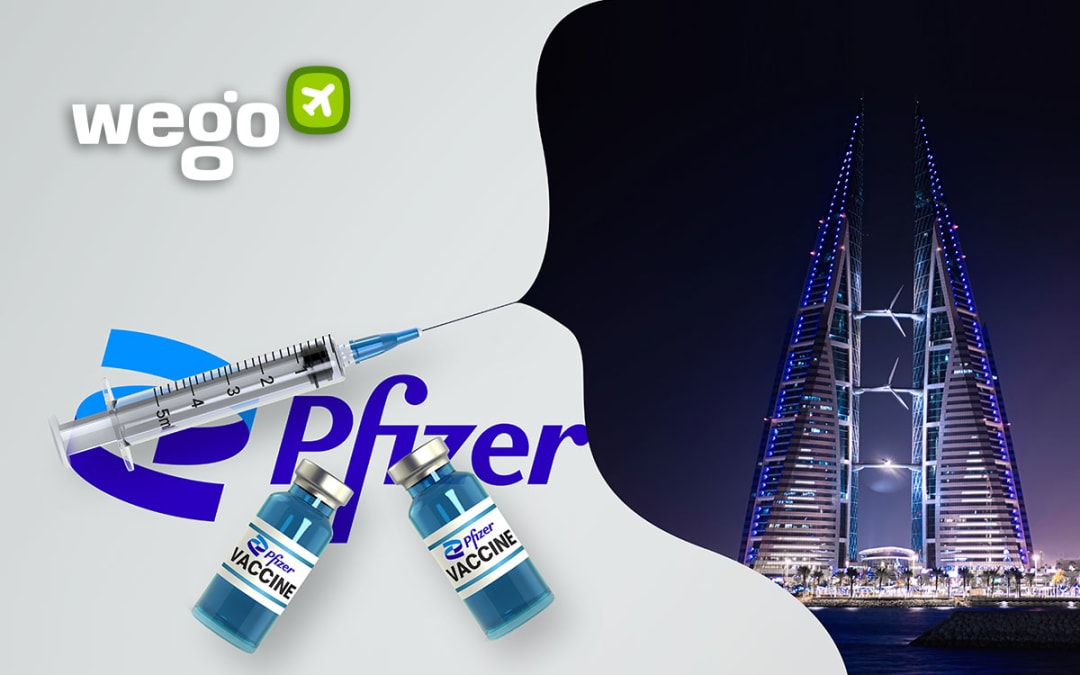 Pfizer Vaccine in Bahrain – Everything You Want to Know About the Vaccine