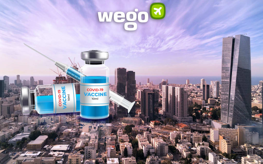 Israel Vaccination – Everything You Need to Know About the World's Fastest COVID-19 Vaccination Drive