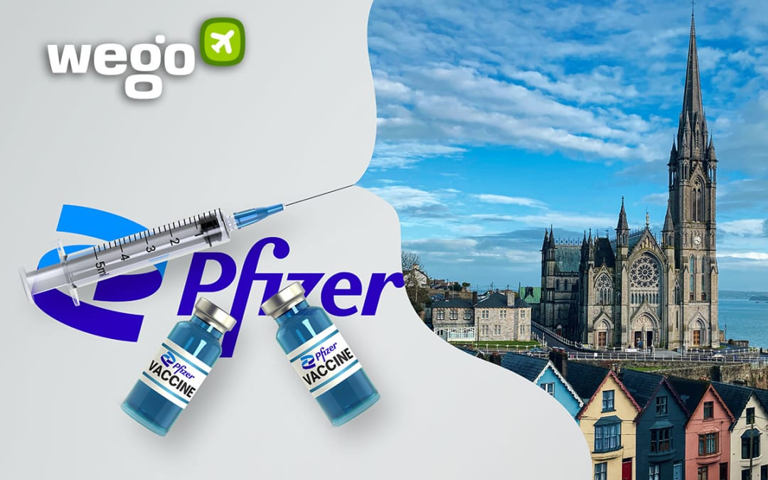 Pfizer Vaccine in Ireland – Everything You Want to Know About the Vaccine