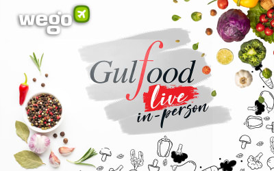 Gulfood 2021: What You Can Expect From the World's Largest Annual F&B Exhibition