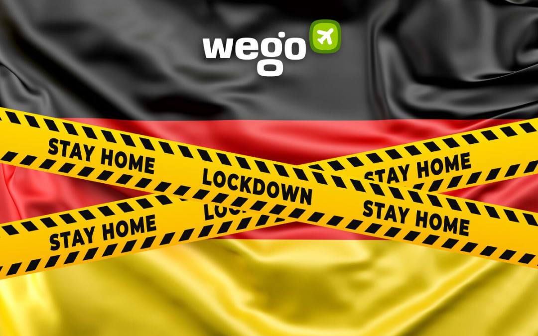 Germany Lockdown: What You Need to Know About the Lockdown Rules and Regulations