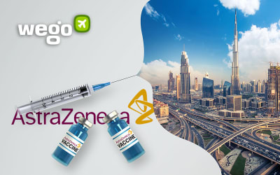 AstraZeneca Vaccine UAE: Everything You Want to Know About the Vaccine