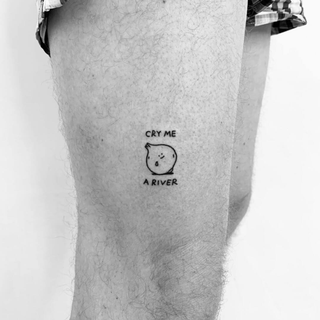 Fun tattoo by Escozcc showing an onions saying 'cry me a river'
