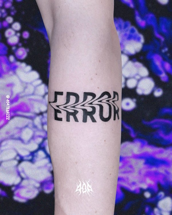 error typography letter internet distorted tattoo by 404 Tearzzz