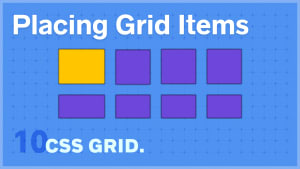 Placing Grid Items